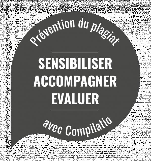 La prévention du plagiat avec Compilatio : Sensibiliser, Accompagner, Evaluer.